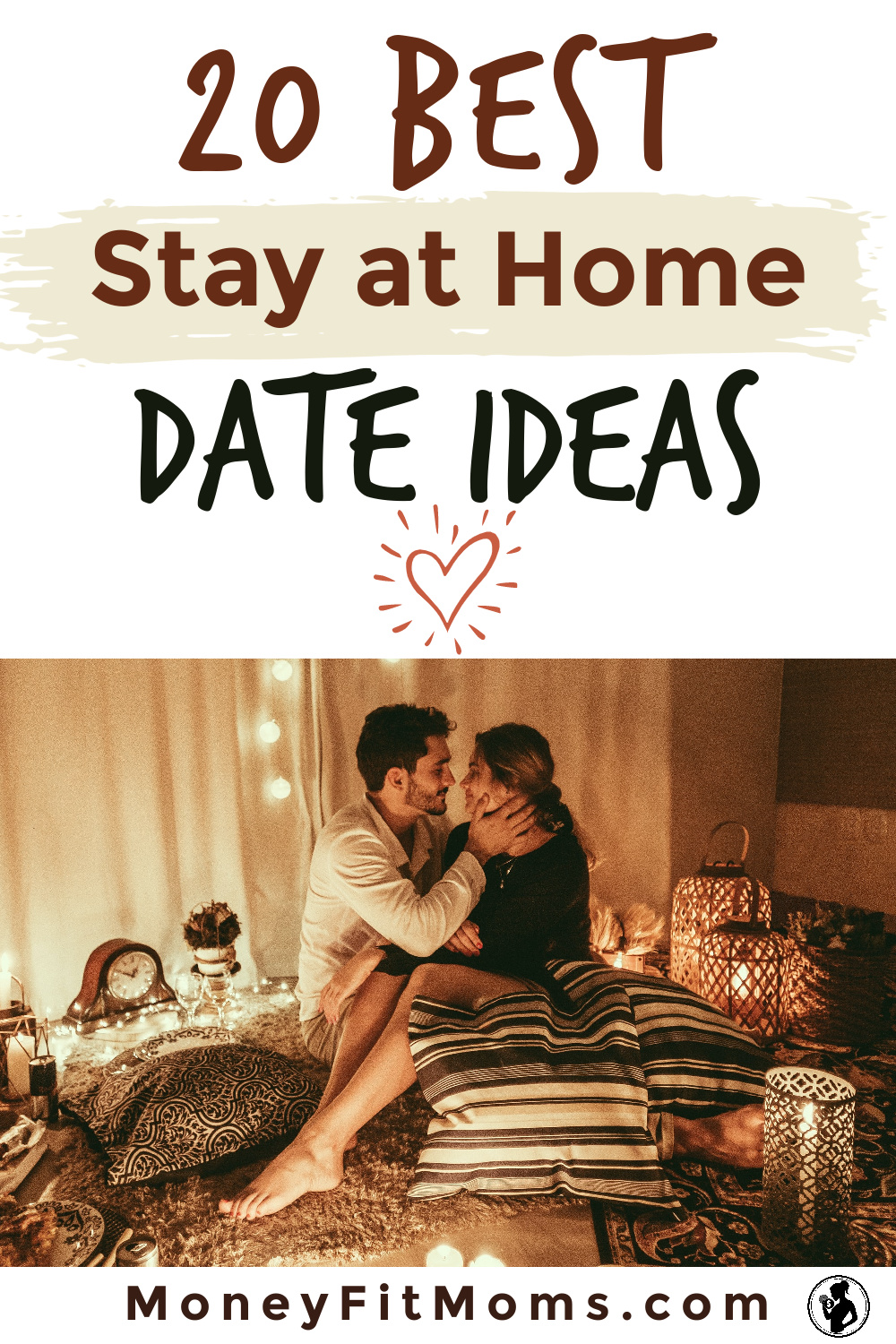 The 20 BEST Stay at Home Date Ideas - MoneyFitMoms.com